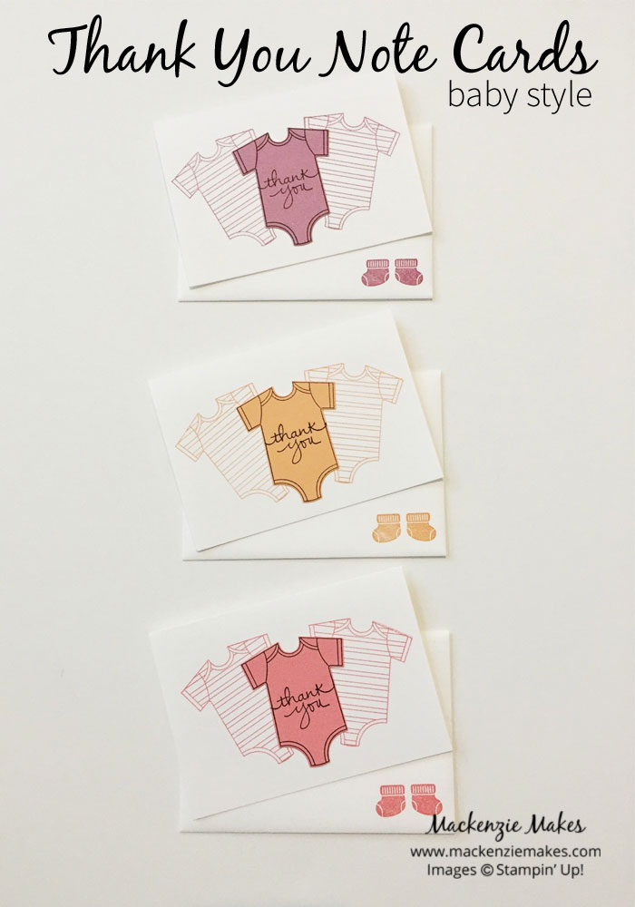 Thank You Note Cards – Note Cards using Made With Love and Something For Baby stamp sets. | #mackenziemakes #makewithme #stampinup | www.mackenziemakes.com