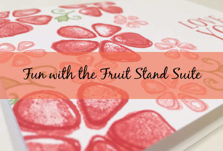 Fun With the Fruit Stand Suite