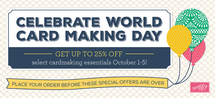 World Card Making Day - Special Stampin' Up! sale October 1-5