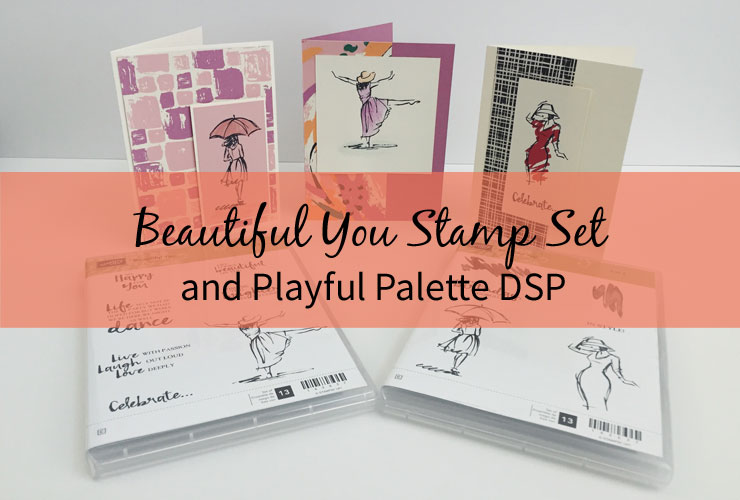 Beautiful You Stamp Set and Playful Palette DSP