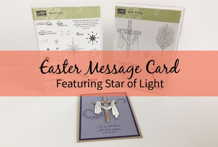 Easter Message Card Featuring Star of Light