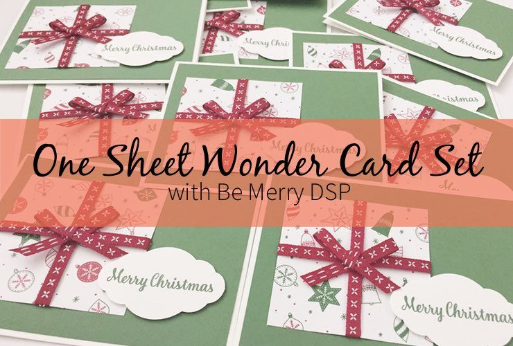 One Sheet Wonder Card Set with Be Merry DSP
