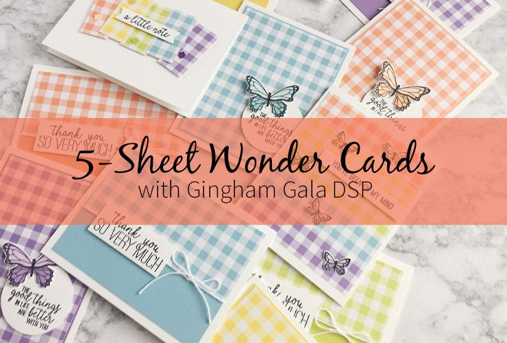 5-Sheet Wonder Cards with Gingham Gala DSP