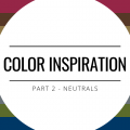 Color Inspiration - Neutrals
