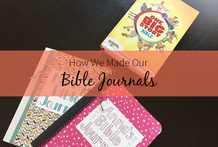 How We Made Our Bible Journals