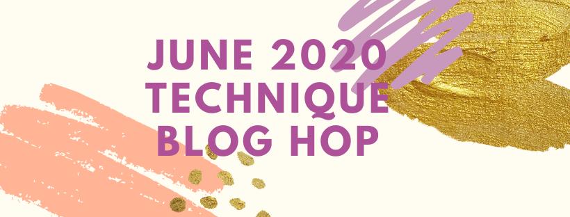June 2020 Technique Blog Hop - Spotlighting
