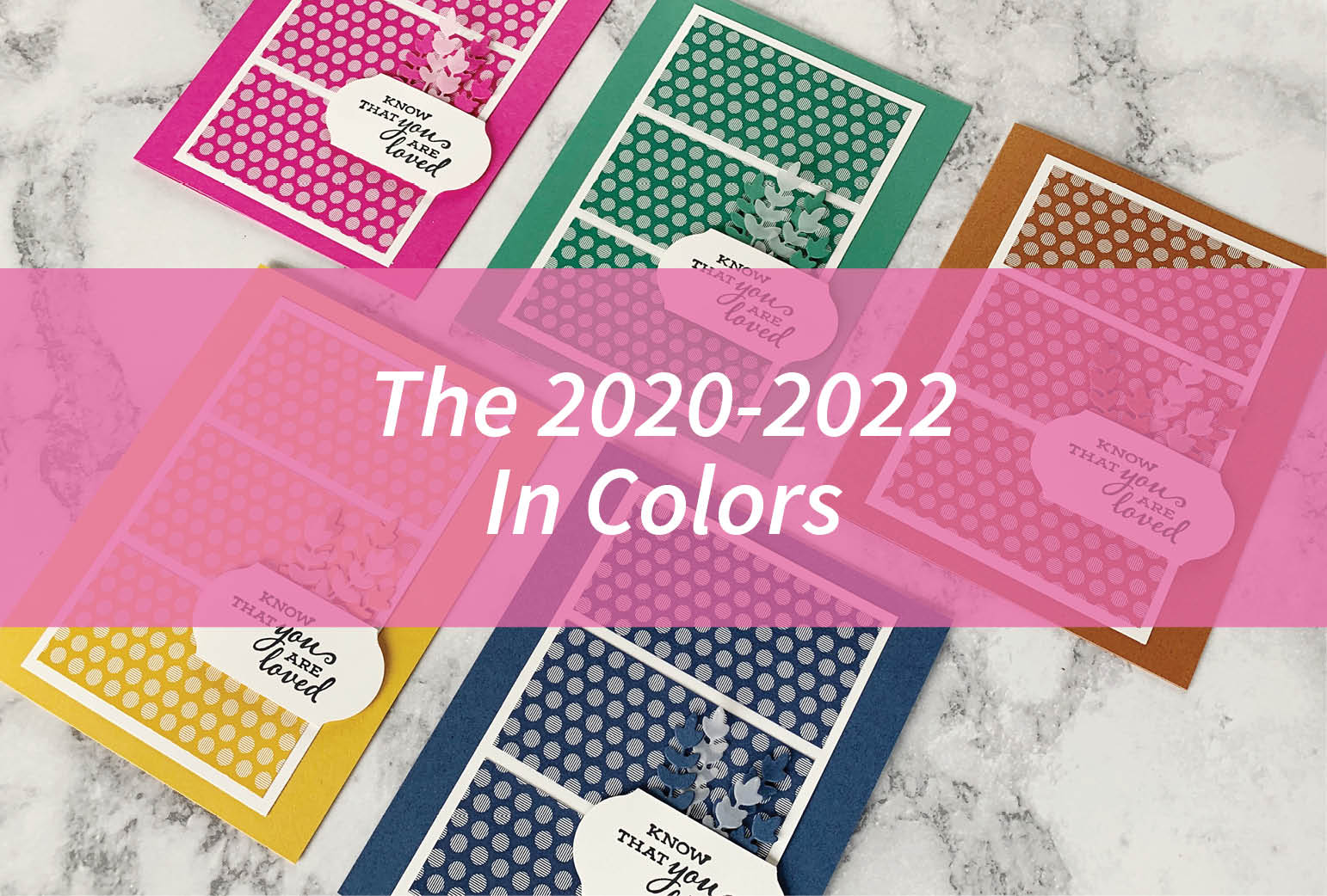The 2020-2022 In Colors