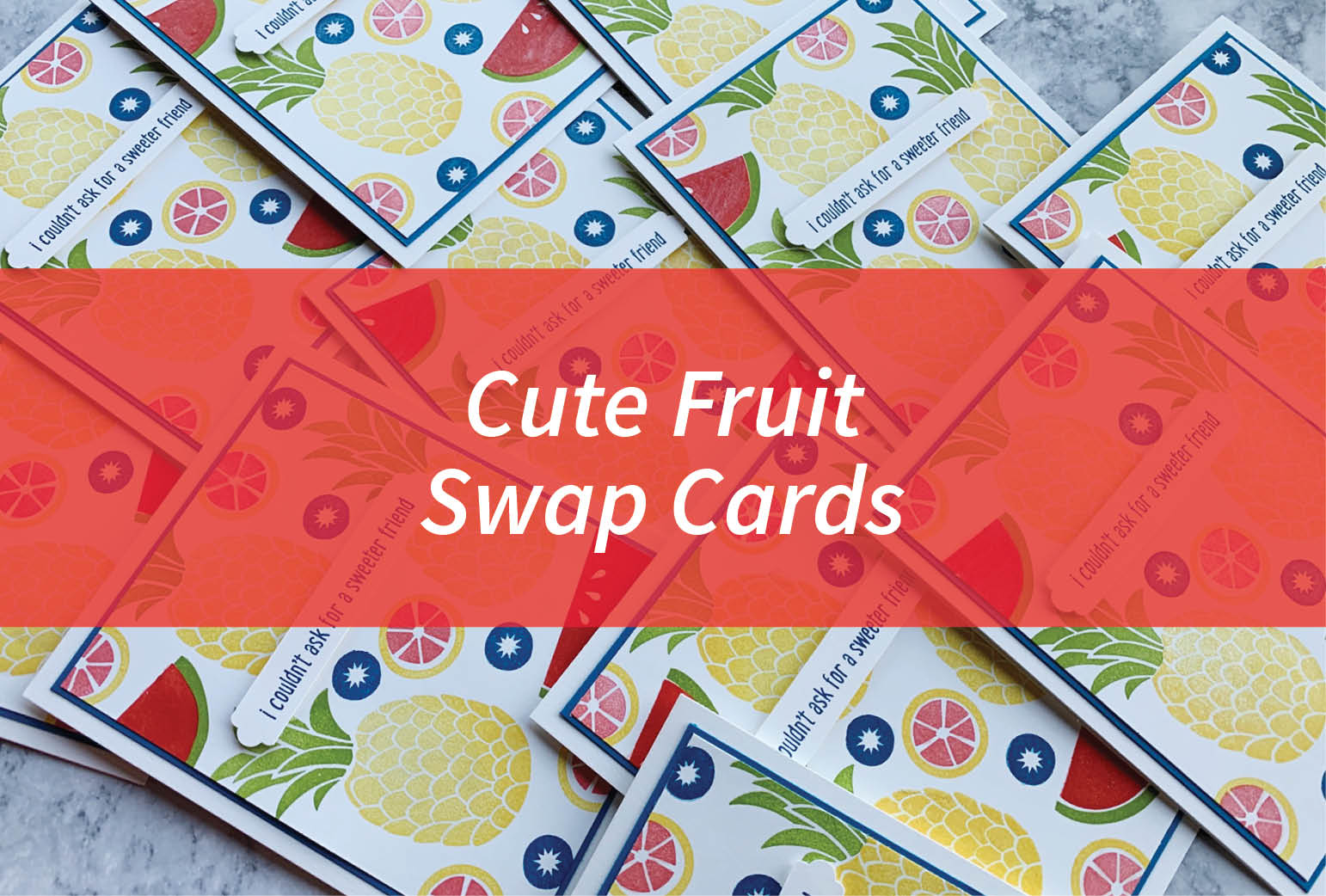Cute Fruit Swap Cards