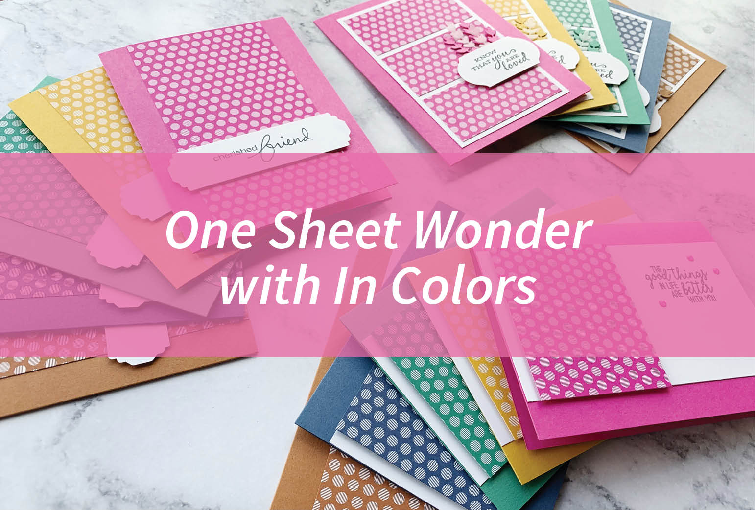 One Sheet Wonder with In Colors