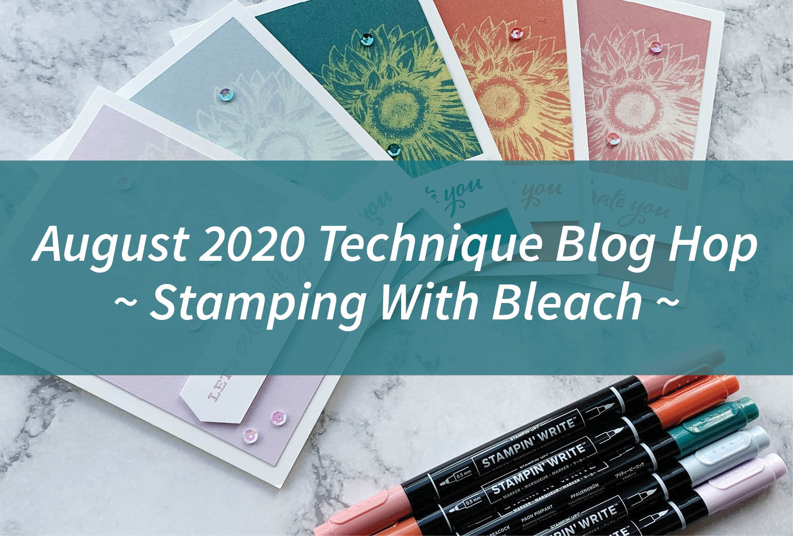 August 2020 Technique Blog Hop – Stamping With Bleach