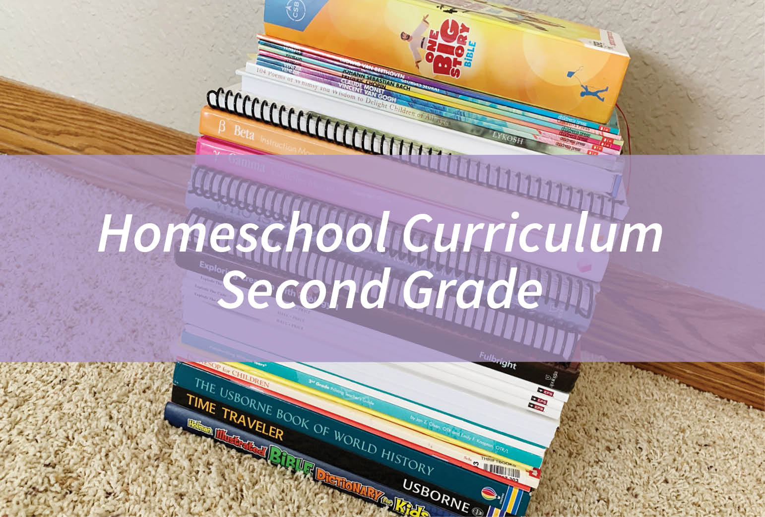 Homeschool Curriculum – Second Grade