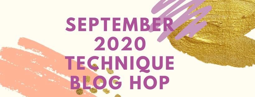 September Technique Blog Hop