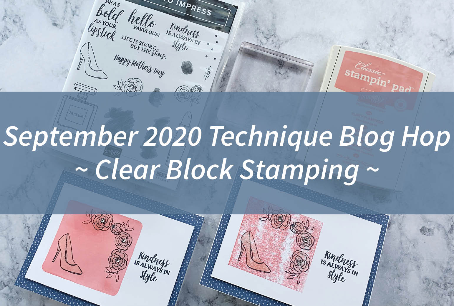 September 2020 Technique Blog Hop – Clear Block Stamping
