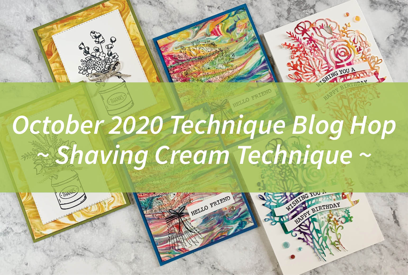 October 2020 Technique Blog Hop – Shaving Cream Technique