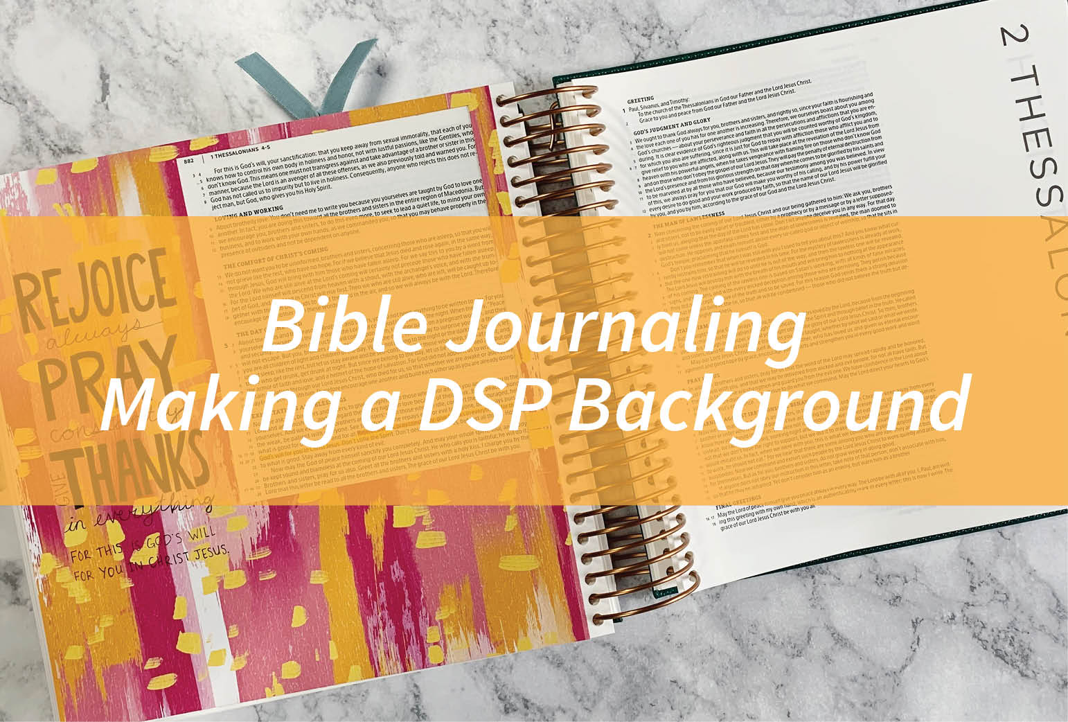 Bible Journaling – Making a DSP Background