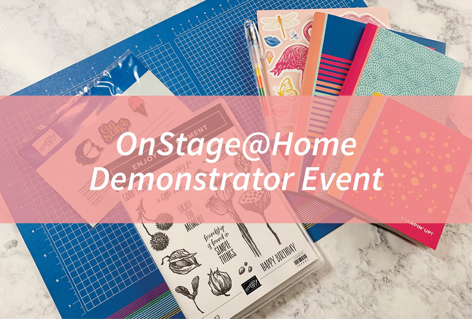 OnStage@Home Demonstrator Event
