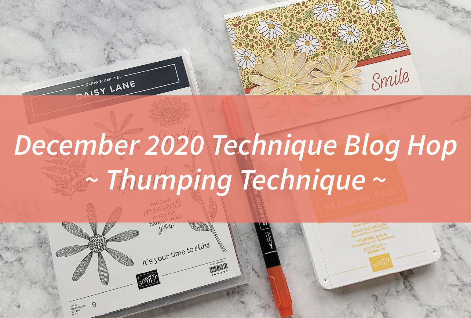 December 2020 Technique Blog Hop – Thumping Technique