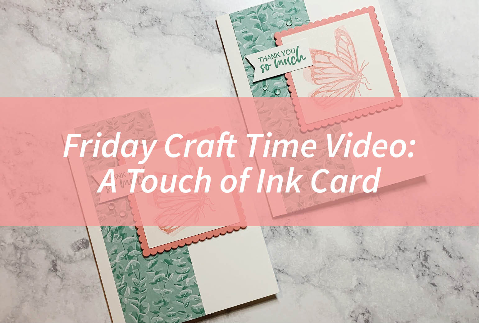Friday Craft Time: A Touch of Ink Card