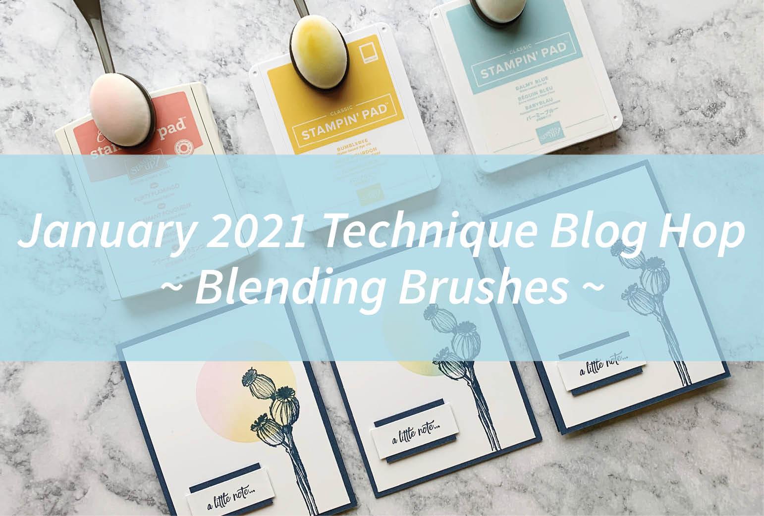 January 2021 Technique Blog Hop – Blending Brushes