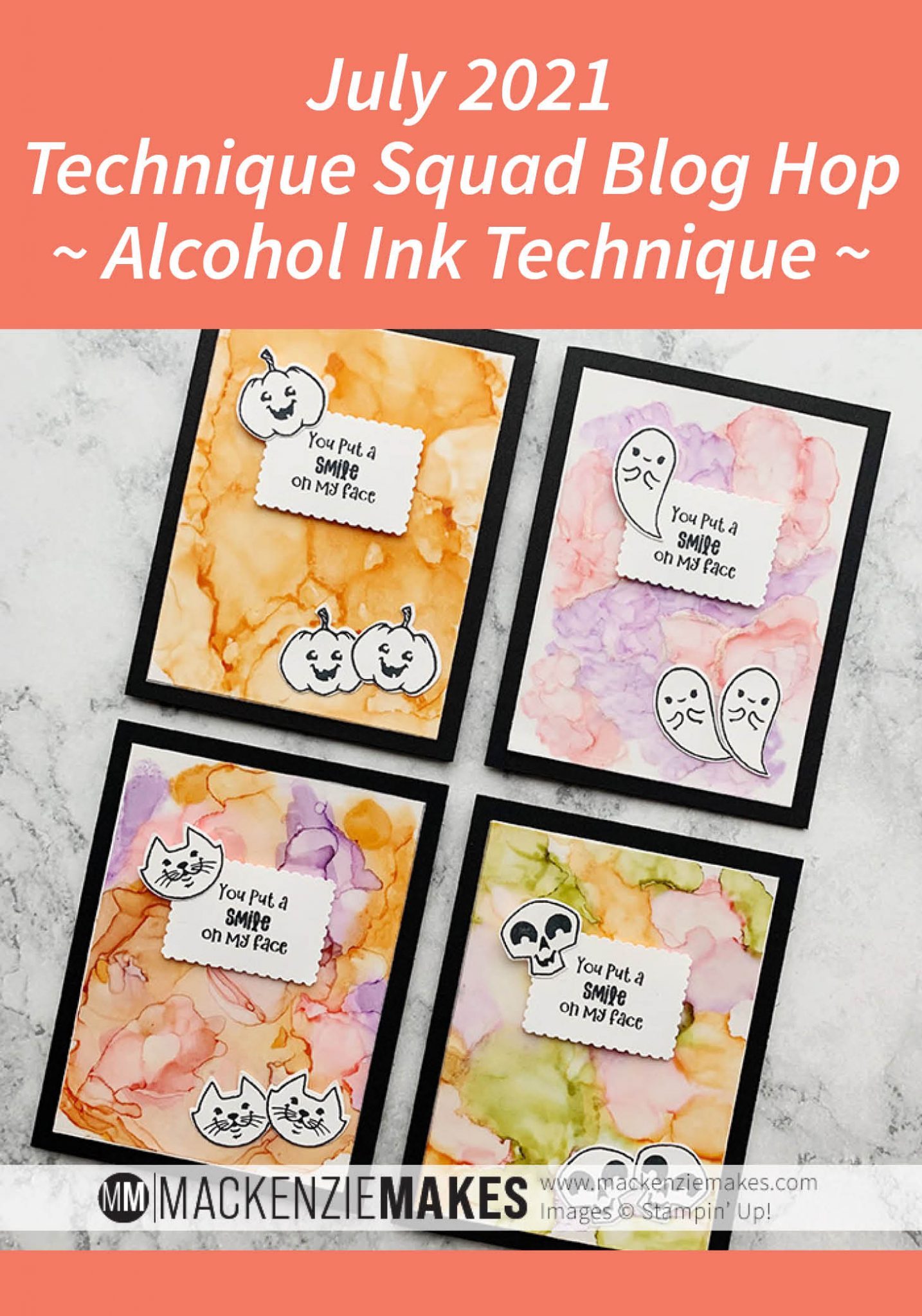 July 2021 Technique Squad Blog Hop - Alcohol Ink Technique – Learn how to make fun alcohol ink backgrounds for some cute Halloween cards. | #mackenziemakes #stampinup | www.mackenziemakes.com